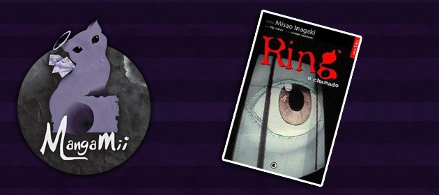 [REVIEW MANGÁ] – Canal Manga Mii ~ The Ring