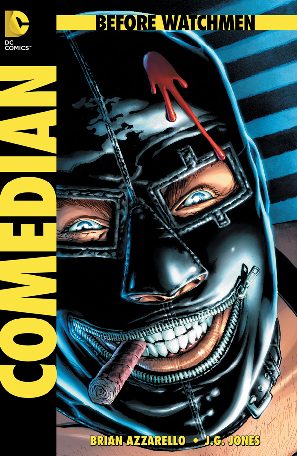 BEFORE WATCHMEN: THE COMEDIAN #1