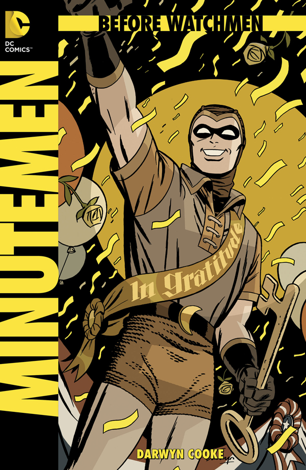 BEFORE WATCHMEN: MINUTEMEN #1 