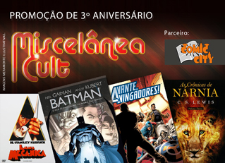 Promoo de 3 aniversrio - Miscelmea Cult